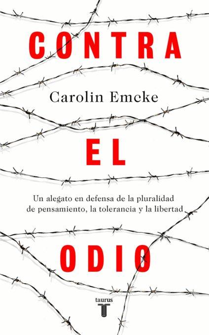 Contra el odio   Carolin Emcke