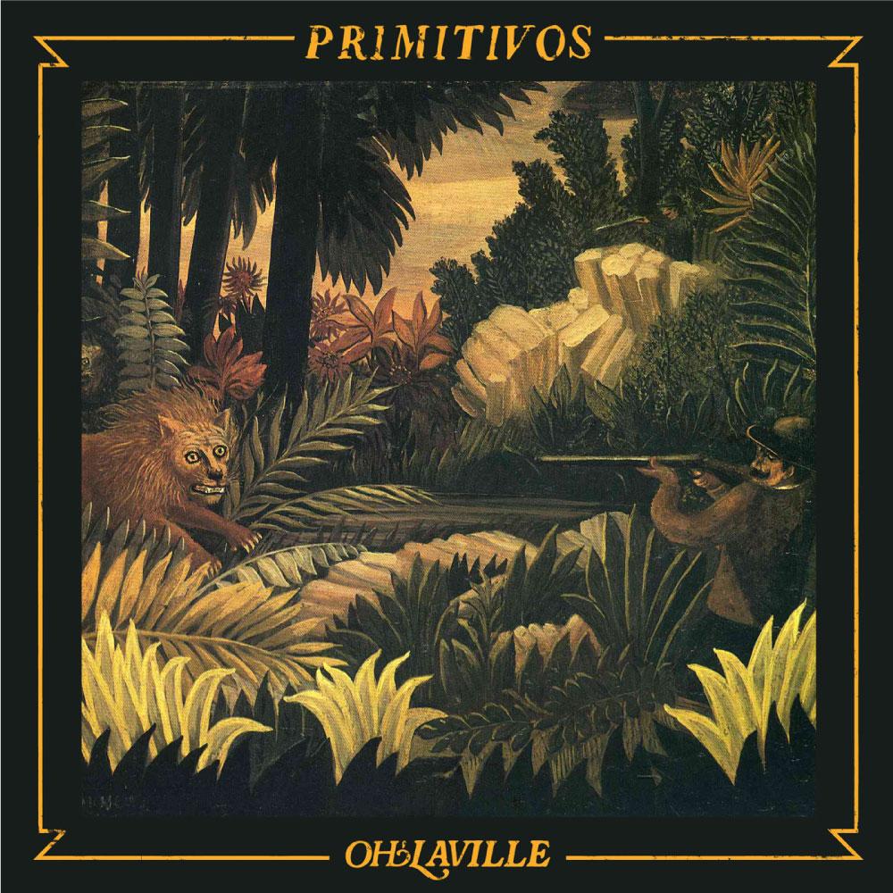 Primitivos - Oh'laville