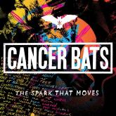 No. 19 'The Spark That Moves' de Cancer Bats (New Damage Records)