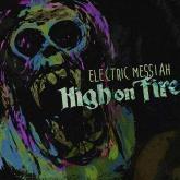 No. 4 'Electric Messiah' de High On Fire (eONE)