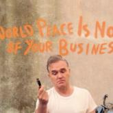 """""""World Peace Is None of Your Business"""", lo nuevo de Morrissey"""
