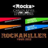 ¿Listos para el RockaKiller Tour 2012?