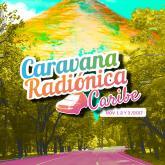 Caravana Radiónica Caribe 2017.