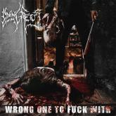 No. 11 'Wrong One To Fuck With' de  Dying Fetus (Relapse)