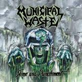 No. 12 'Slime And Punishment' de Municipal Waste (NUCLEAR BLAST)