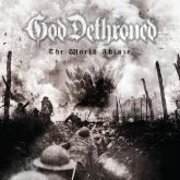 No. 12 'The World Ablaze' de God Dethroned (Metal Blade)