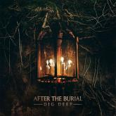 No. 13 'Dig Deep' de After The Burial (Sumerian)