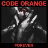 No. 15 'Forever' de Code Orange (Roadrunner)
