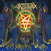 No. 1 'For All Kings' de Anthrax (Megaforce)