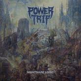 No. 24 'Nightmare Logic' de Power Trip (Southern Lord)