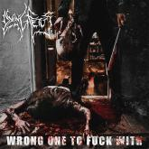 No. 2 'Wrong One to Fuck With' de Dying Fetus (Relapse)