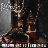 No. 4 'Wrong One To Fuck With' de DYING FETUS (Relapse)