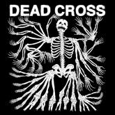 No. 6 'Dead Cross' de Dead Cross (Ipecac)