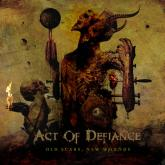 No. 6 'Old Scars, New Wounds' de  Act Of Defiance (Metal Blade)