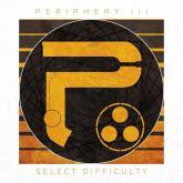 No. 6 'Periphery III: Select Difficulty' de Periphery (Sumerian Records)