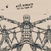 Acid Mondays