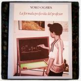 'La Fórmula Preferida Del Profesor' de Yoko Ogawa