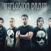 Implosion Brain: haciendo metal entre hermanos