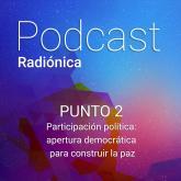 Punto 2. Participación política: apertura democrática para construir la paz