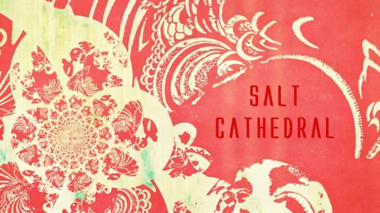 Salt Cathedral estrena canción