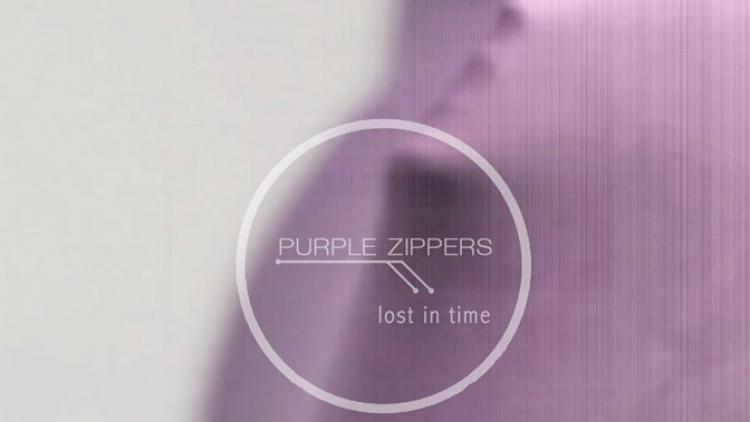 "Nueva música: Purple Zippers y ""Lost In Time"""