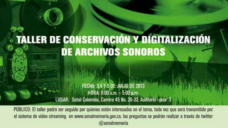 Señal Memoria invita al taller de conservación y digitalización de archivos sonoros