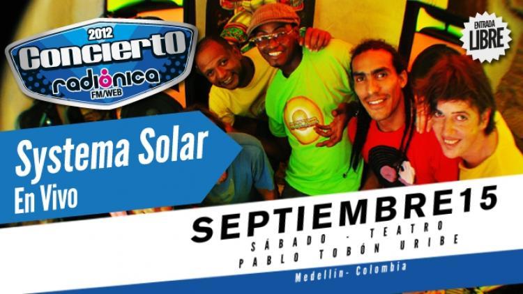 Systema Solar - Concierto Radiónica 2012