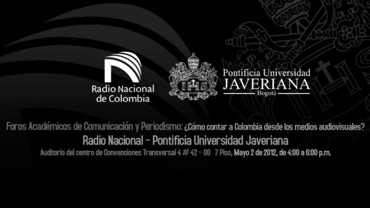 ¿Cómo contar a Colombia desde los medios de comunicación?