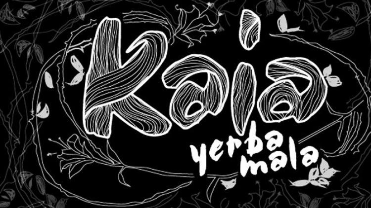 """Como la """"Yerba Mala"""""""