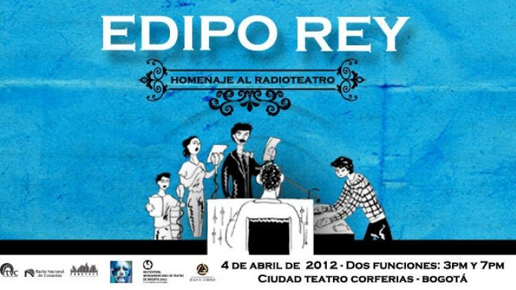 Edipo Rey, radioteatro en vivo de RTVC