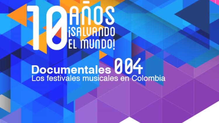 Los festivales musicales el Colombia (Documental 004)