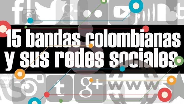 15 bandas colombianas y sus redes sociales