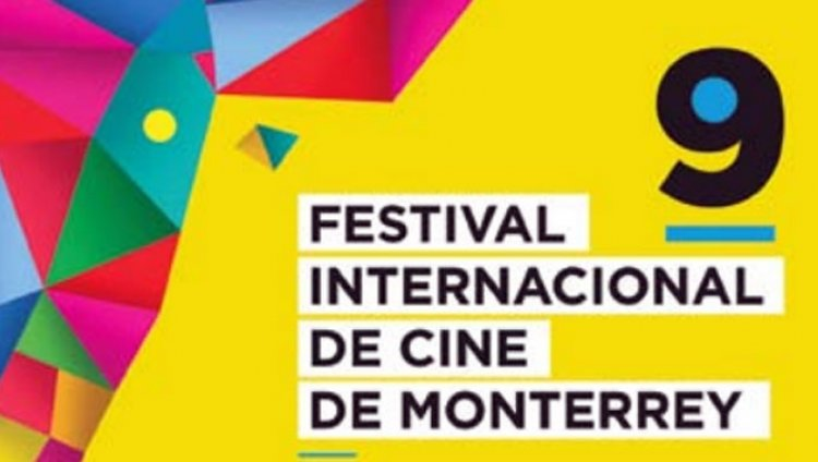 Noveno Festival Internacional de Cine de Monterrey