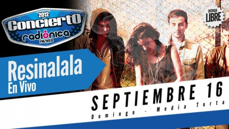 Resinalala - Concierto Radiónica 2012