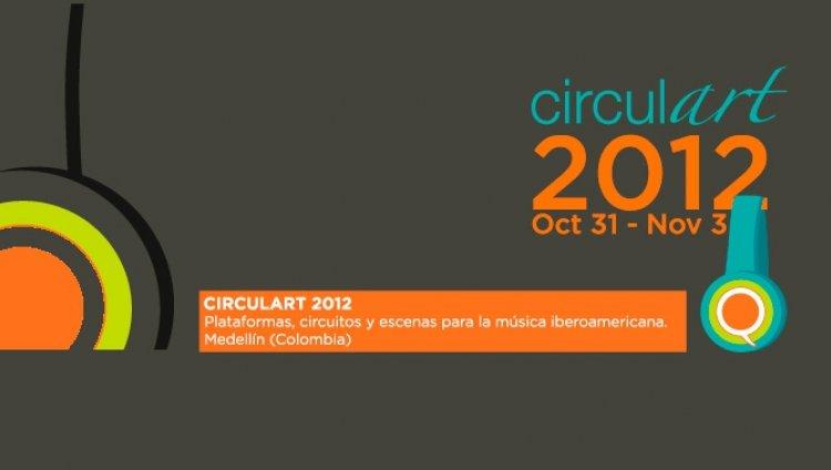 El parche musical de Medellín: Circulart 2012