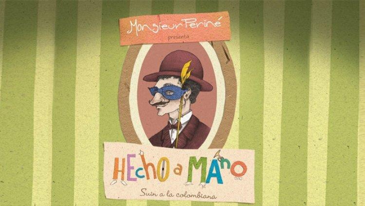 Detrás de 'Hecho A Mano'