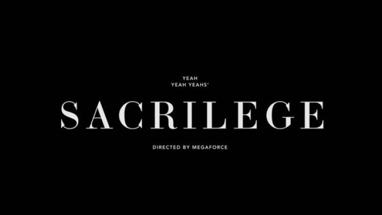 """Sacrilege"" es el nuevo video de Yeah Yeah Yeahs"