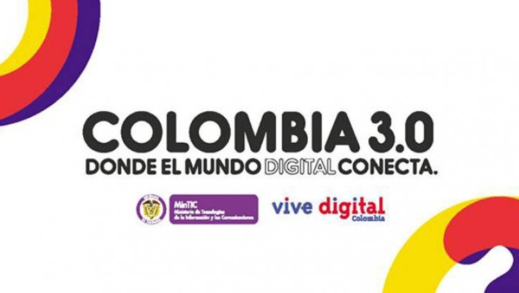 Colombia 3.0: donde el mundo digital se conecta