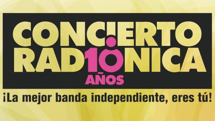 ¡Bienvenidos al Concierto Radiónica 10 años!