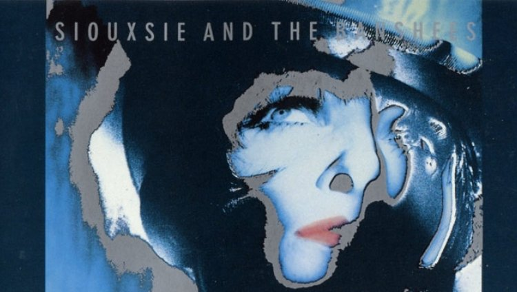 """Siouxsie And The Banshees - """"Peepshow"""""""