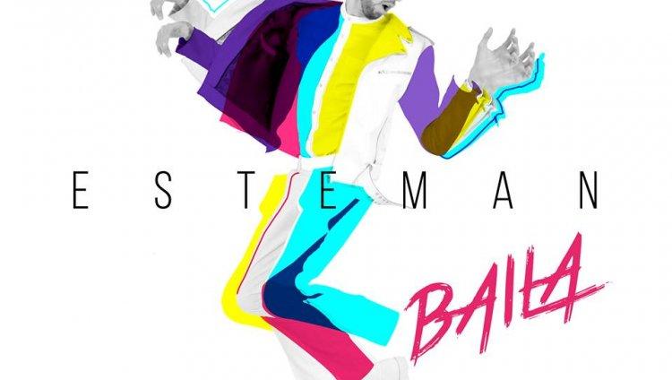 Baila, el nuevo video de Esteman