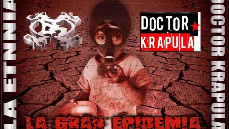 Lo nuevo de La Etnnia y Doctor Krápula