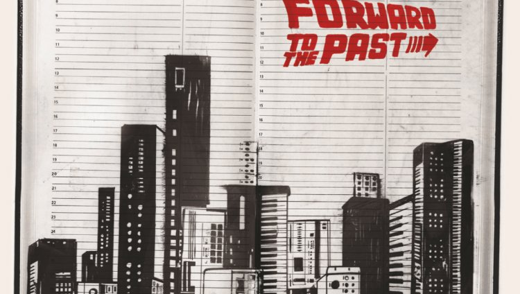 Forward to the Past (Parte 1)