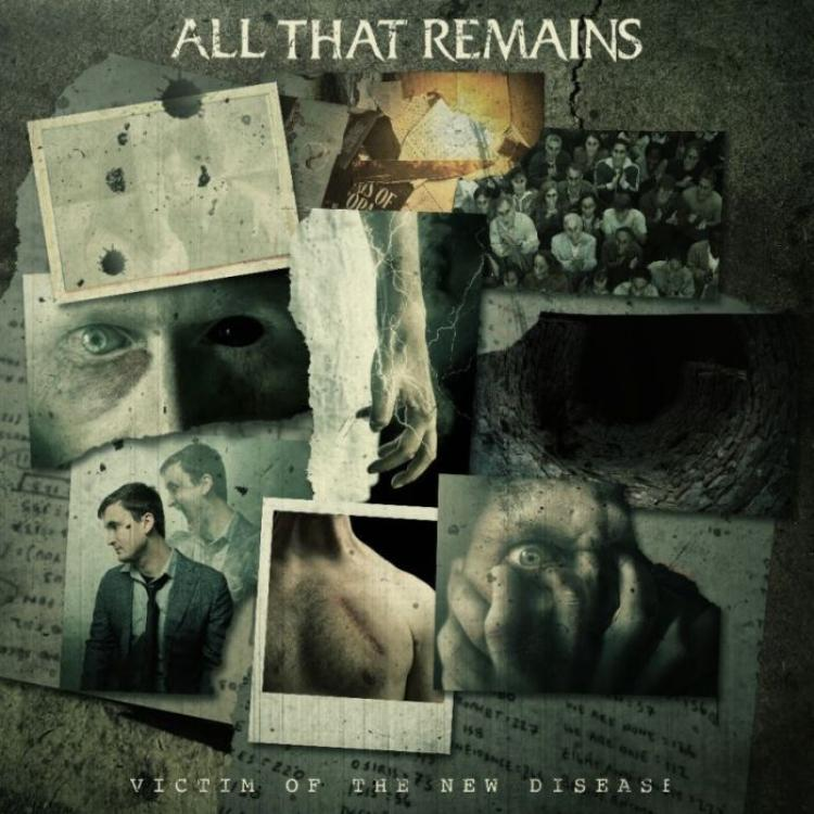 No. 10 'Victim Of A New Disease' de All That Remains (Eleven Seven)