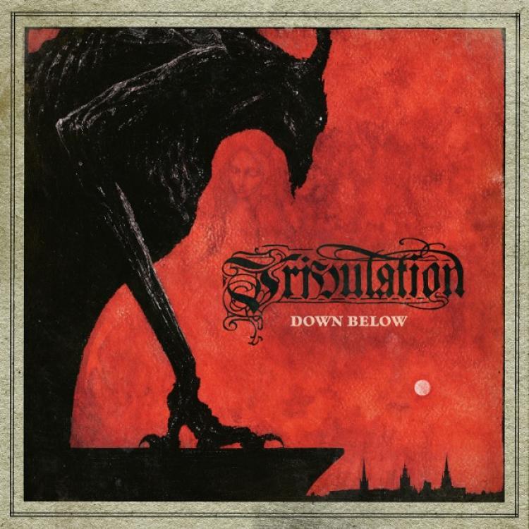 No. 15 'Down Below' de Tribulation (Century Media)
