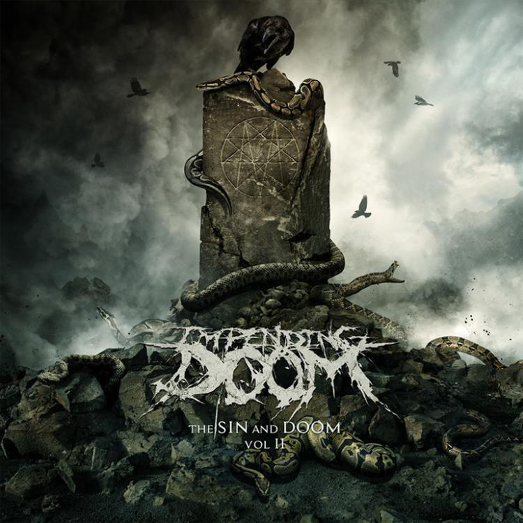 No. 5 'The Sin And The  Doom Vol.II' de Impending Doom (eONE)
