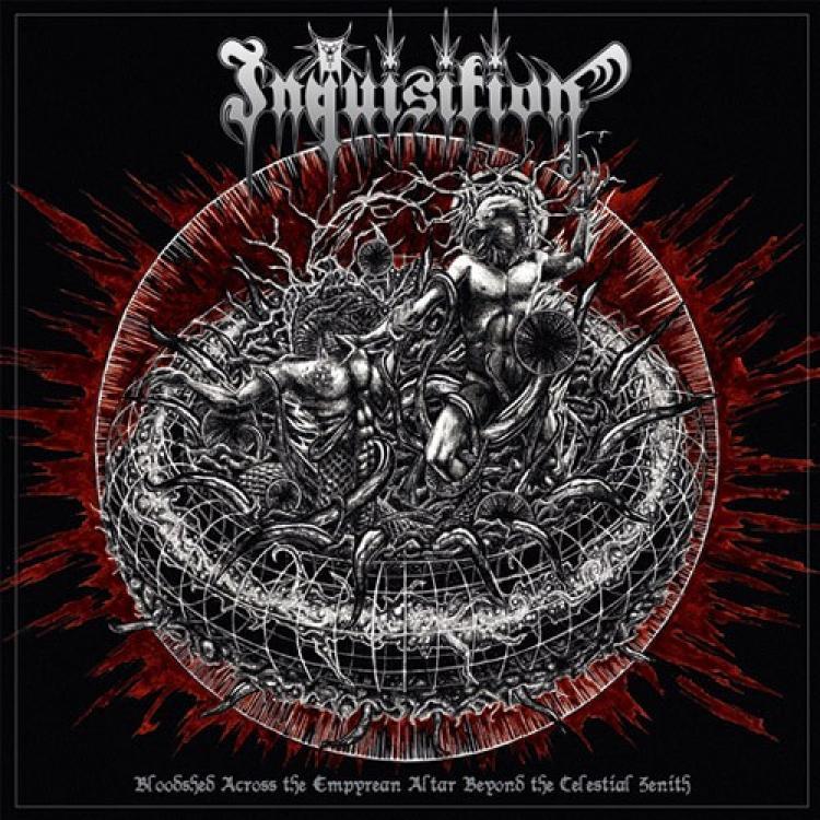 No. 16 'Bloodshed Across the Empyrean Altar Beyond the Celestial Zenith' de Inquisition (Season of Mist)