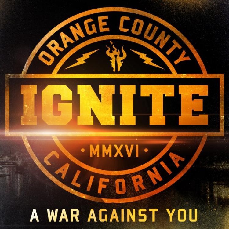 No. 21 'A War Against You' de Ignite (Century Media)