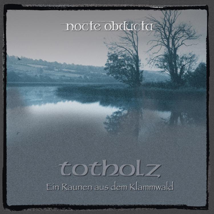 No. 21 'Totholz' de  Nocte Obducta (MDD)