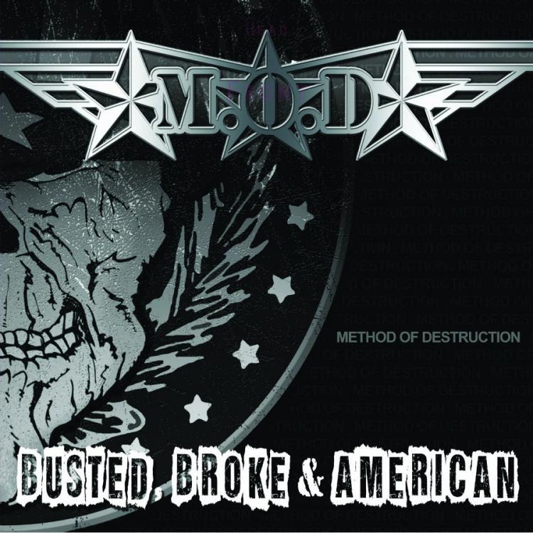 No. 23 'Busted, Broke & American' de M.O.D. (Megaforce)